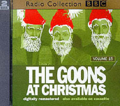 The Goon Show: The Goons at Christmas Volume 15 (CD-Audio)