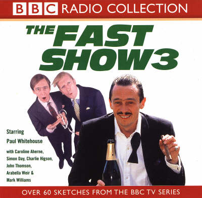 Cover of the book, The Fast Show 3.
