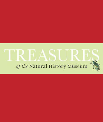 Treasures of the Natural History Museum (Hardback)