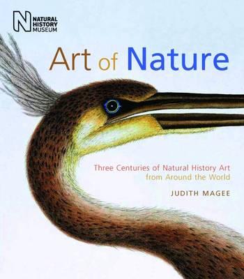 Art of Nature: Three Centuries of Natural History Art from Around the World (Hardback)