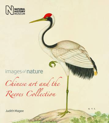 Chinese Art and the Reeves Collection: Images of Nature (Paperback)