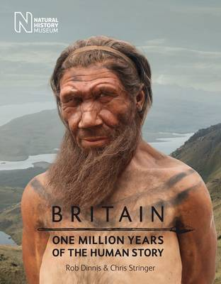 Britain: One Million Years of the Human Story (Paperback)