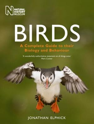 Birds: A Complete Guide to Their Biology and Behaviour (Paperback)
