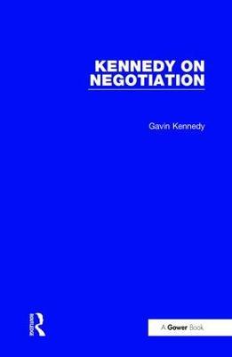 Kennedy on Negotiation (Hardback)