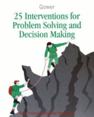 25 Interventions for Problem Solving and Decision Making