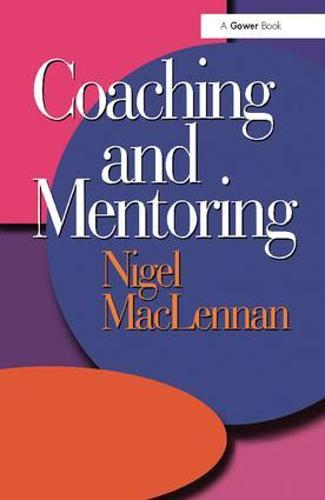 Coaching and Mentoring (Hardback)