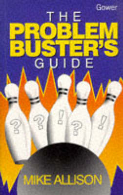 The Problem Buster's Guide (Paperback)