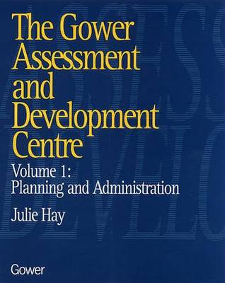 The Gower Assessment and Development Centre: Planning and Administration (Hardback)