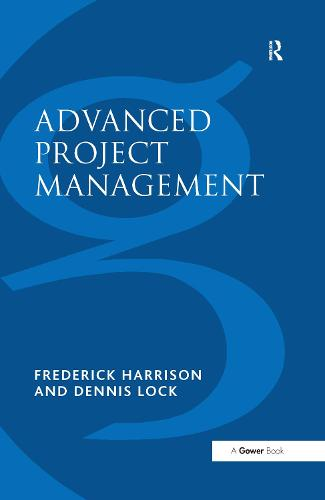 Advanced Project Management: A Structured Approach (Hardback)