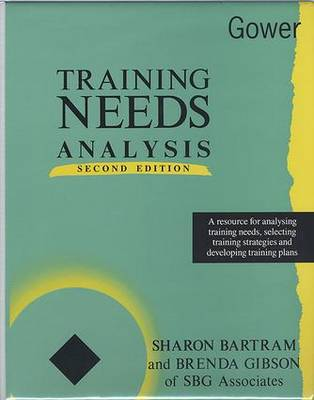 Training Needs Analysis: A Resource for Analysing Training Needs, Selecting Training Strategies and Developing Training Plans (Paperback)