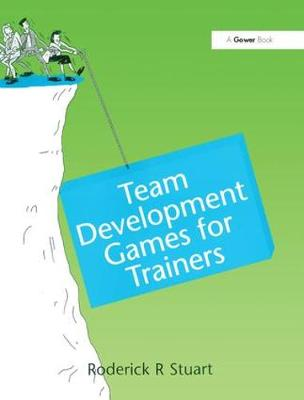 Team Development Games for Trainers (Hardback)