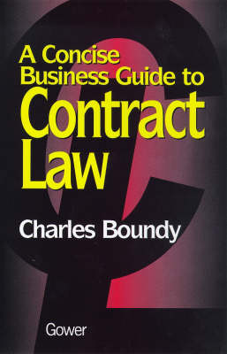 A Concise Business Guide to Contract Law (Paperback)