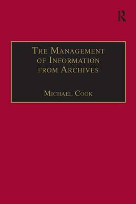 The Management of Information from Archives (Hardback)