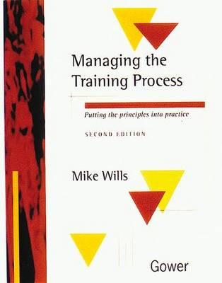Managing the Training Process: Putting the Basics into Practice (Hardback)