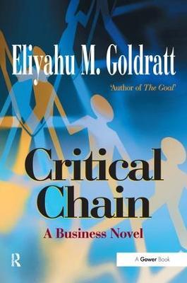 Critical Chain: A Business Novel (Paperback)