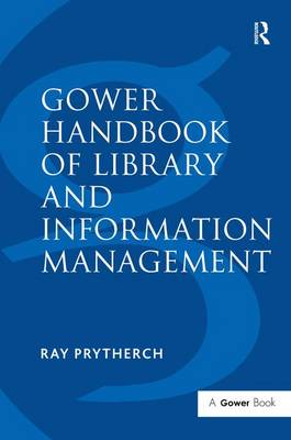 Gower Handbook of Library and Information Management (Hardback)