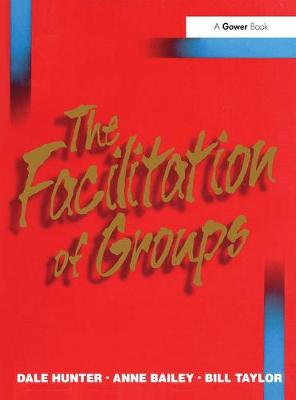 The Facilitation of Groups (Paperback)
