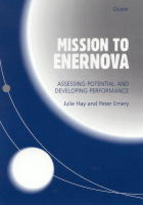 Mission to Enernova: Assessing Potential and Developing Performance (Hardback)