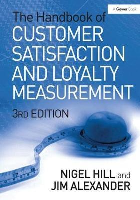 The Handbook of Customer Satisfaction and Loyalty Measurement (Hardback)