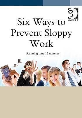 6 Ways to Prevent Sloppy Work - TakeAway Training Film Series (DVD)