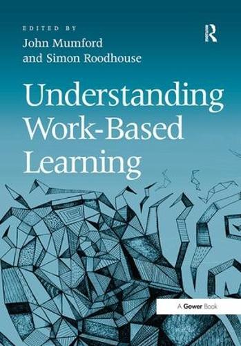 Understanding Work-Based Learning (Hardback)