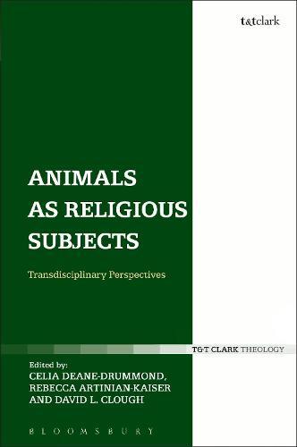 Animals as Religious Subjects: Transdisciplinary Perspectives (Hardback)