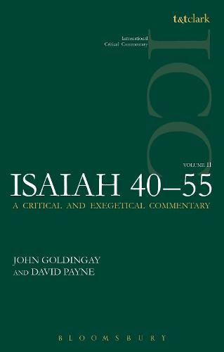 Isaiah 40-55 Vol 2 ICC: A Critical and Exegetical Commentary - International Critical Commentary (Paperback)