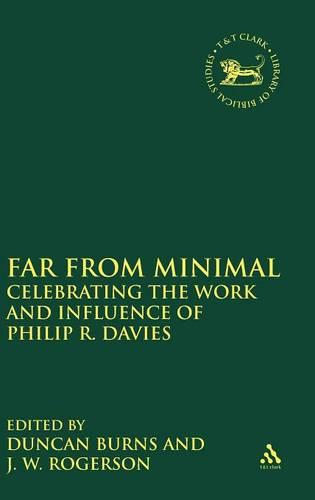 In Search of Philip R.Davies: Whose Festschrift is it Anyway? - The Library of Hebrew Bible/Old Testament Studies v. 484 (Hardback)