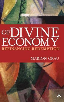 Of Divine Economy: Refinancing Redemption (Hardback)