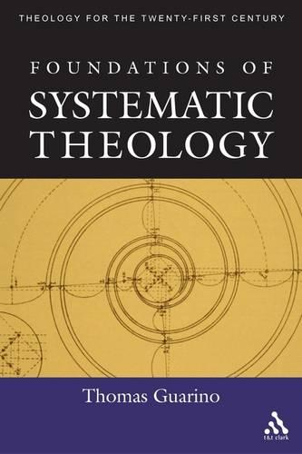 Foundations of Systematic Theology (Paperback)
