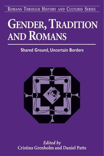 Gender and Traditions in Romans: Shared Ground, Uncertain Borders (Paperback)