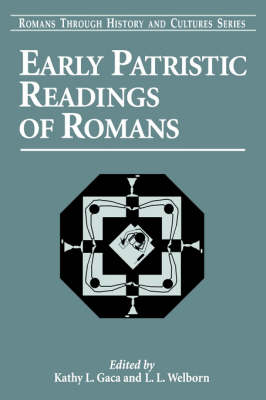 Early Patristic Readings of Romans (Paperback)