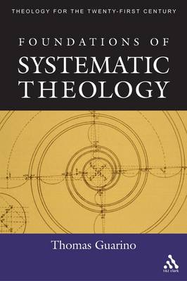 Foundations of Systematic Theology (Hardback)