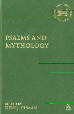 Psalms and Mythology - The Library of Hebrew Bible/Old Testament Studies (Hardback)