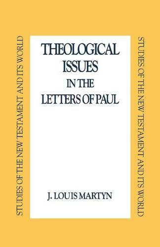Theological Issues in the Letters of Paul (Paperback)