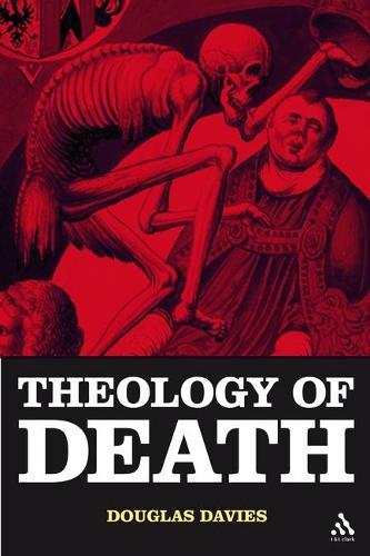 The Theology of Death (Hardback)