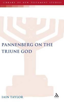 Pannenberg on the Triune God (Hardback)