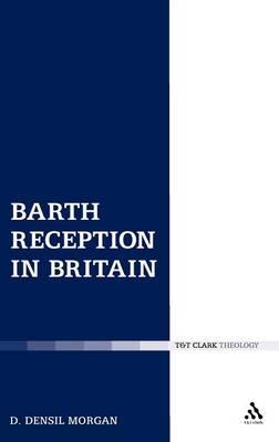 Barth Reception in Britain (Hardback)