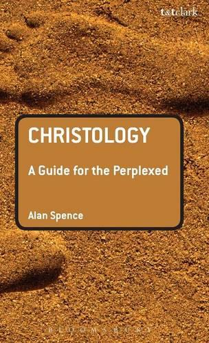 Christology: A Guide for the Perplexed - Guides for the Perplexed (Hardback)