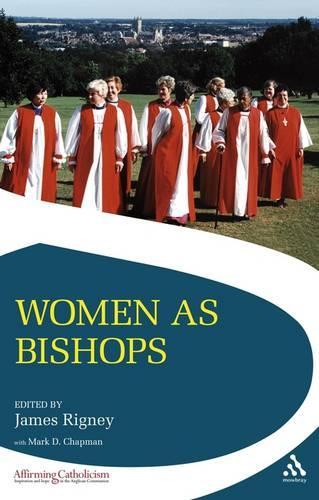 Women as Bishops - Affirming Catholicism (Paperback)