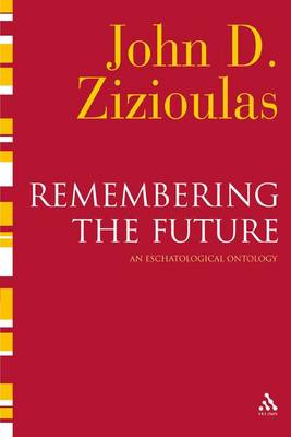 Remembering the Future: An Eschatological Ontology (Hardback)
