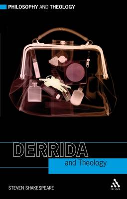 Derrida and Theology - Philosophy and Theology (Paperback)
