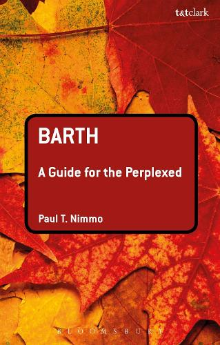 Barth: A Guide for the Perplexed - Guides for the Perplexed (Paperback)