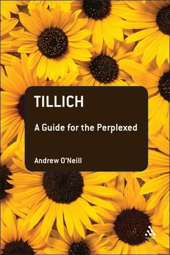 Tillich: A Guide for the Perplexed - Guides for the Perplexed (Paperback)