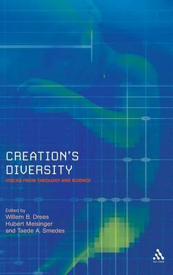 Creation's Diversity: Voices from Theology and Science - Issues in Science & Theology v. 5 (Hardback)