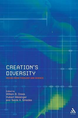 Creation's Diversity: Voices from Theology and Science - Issues in Science & Theology v. 5 (Paperback)