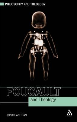 Foucault and Theology - Philosophy and Theology (Hardback)