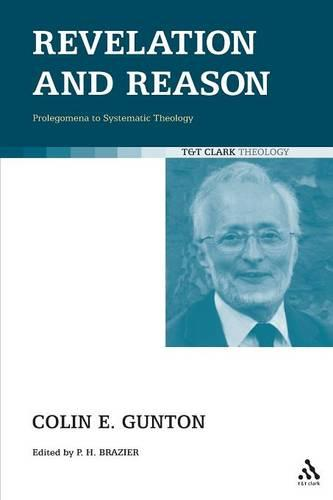 Revelation and Reason: Prolegomena to Systematic Theology (Paperback)