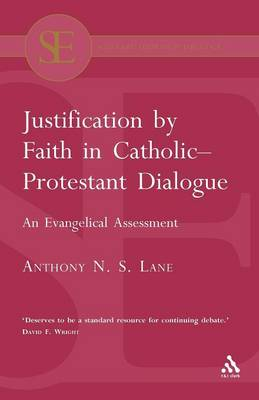 Justification by Faith in Catholic-Protestant Dialogue (Paperback)