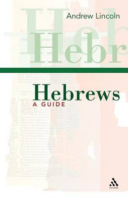 Hebrews - T&T Clark Study Guides S. (Paperback)